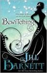 Bewitching - Jill Barnett