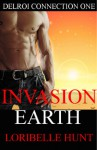 Invasion Earth  - Loribelle Hunt