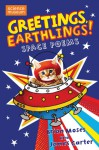 Greetings, Earthlings!: Space Poems - James Carter, Brian Moses
