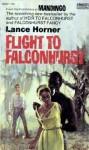 Flight to Falconhurst - Lance Horner