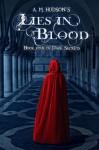 Lies in Blood (Dark Secrets) - A.M. Hudson