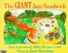 The Giant Jam Sandwich (Piper Picture Books) - John Vernon Lord, Janet Burroway
