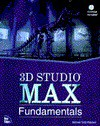 3D Studio Max Fundamentals: With CDROM - Michael Todd Peterson