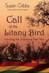 Call of the Litany Bird - Susan Gibbs, Lord Carrington