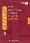 New Practical Chinese Reader, Workbook Vol. 2 - Zhang Kai, Liu Shehui, Chen Xi, Zuo Shandan, Shi Jiawei, Liu Xun