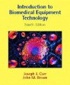 Introduction to Biomedical Equipment Technology - Joseph J. Carr, John M. Brown