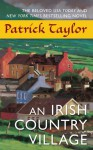 An Irish Country Village - Patrick Taylor