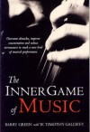 The Inner Game of Music - Barry Green
