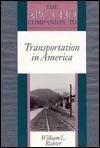 The Abc Clio Companion To Transportation In America - William L. Richter