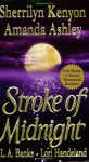 Stroke of Midnight - Sherrilyn Kenyon, Lori Handeland, L.A. Banks, Amanda Ashely