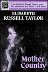 Mother Country - Elisabeth Russell Taylor
