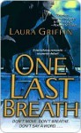 One Last Breath (The Borderline #1) - Laura Griffin
