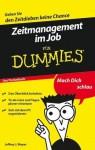 Zeitmanagement im Job für Dummies Das Pocketbuch (German Edition) - Jeffrey J. Mayer, Reinhardt Christiansen