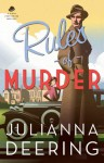 Rules of Murder (A Drew Farthering Mystery Book #1) - Julianna Deering