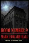 Room Number 9 - Mark Edward Hall