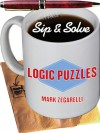 Sip & Solve®: Logic Puzzles - Mark Zegarelli