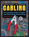 Cabling: The Complete Guide to Copper and Fiber-Optic Networking - Andrew Oliviero, Bill Woodward