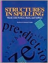Structures In Spelling: Words With Prefixes, Roots, And Suffixes - Tim Brown