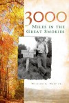 3000 Miles in the Great Smokies - William Hart