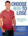 Choose to Lose: The 7-Day Carb Cycle Solution (Audio) - Chris Powell, Author
