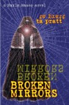 Broken Mirrors - T.A. Pratt, Tim Pratt
