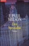 Der Spezialist - F. Paul Wilson, Michael Kubiak