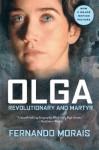 Olga: Revolutionary and Martyr - Fernando Morais, Ellen Watson