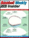 The Insider 2000 (USA Today Baseball Weekly the Insider) - Gary Gillette, Stuart Shea, Doug White