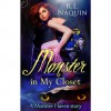 Monster in My Closet (A Monster Haven Story, #1) - R.L. Naquin, Rebecca Gibel