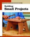 Building Small Projects - Fine Woodworking Magazine