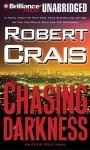 Chasing Darkness (Elvis Cole, #11) - Robert Crais, James Daniels