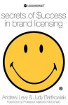 Secrets of Success in Brand Licensing - Andrew Levy, Judy Bartkowiak