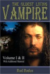 The Oldest Living Vampire Volume I & II - Joseph Duncan, Rod Redux