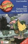 Kommissar Kugelblitz - Das Geheimnis von Spooky Hill (Band 23) - Ursel Scheffler
