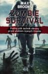 Zombie survival. Podręcznik technik obrony przed atakiem żywych trupów - Max Brooks