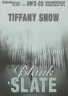 Blank Slate - Tiffany Snow, Tanya Eby