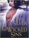 His Wicked Sins - Eve Silver