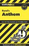 Cliffsnotes on Rand's Anthem - Andrew Bernstein