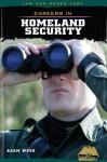 Careers in Homeland Security - Adam Woog
