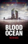 Blood Ocean - Weston Ochse