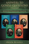 Answers to Gospel Questions: Volumes 1-5 - Joseph Fielding Smith