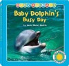 Baby Dolphins Busy Day - Laura Gates Galvin