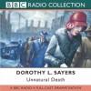 Unnatural Death: A BBC Full-Cast Radio Drama - Full Cast, Ian Carmichael, Dorothy L. Sayers, Chris Miller