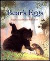 Bear's Eggs - Ingrid Schubert, Dieter Schubert