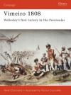 Vimeiro 1808: Wellesley's first victory in the Peninsular - René Chartrand