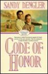 Code of Honor - Sandy Dengler