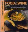 Food & Wine 2000: An Entire Year's Recipes - St. Martin's Press, Dana Cowin, Judith Hill