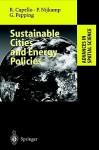 Sustainable Cities and Energy Policies - Roberta Capello, Peter Nijkamp, Gerard Pepping