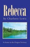 Rebecca - Charlotte Lewis