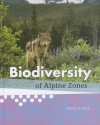 Biodiversity of Alpine Zones - Greg Pyers